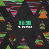 ShadowBoxing The Remixes Lyrics Zion I