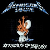 88 Fingers Up Your Ass Lyrics 88 Fingers Louie