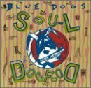 Soul Dogfood Lyrics Blue Dogs