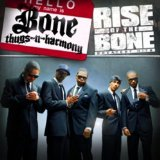 Rise Of The Bone Lyrics Bone Thugs-n-Harmony