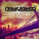 Seven Bridges Lyrics Break Science