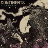 Idle Hands Lyrics Continents