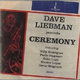 Ceremony Lyrics David Liebman