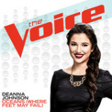 Oceans (Where Feet May Fail) [The Voice Performance] (Single) Lyrics Deanna Johnson