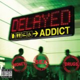 Addict Lyrics Delayed