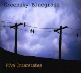 Five Interstates Lyrics Greensky Bluegrass
