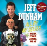 All By Myselves Lyrics Jeff Dunham