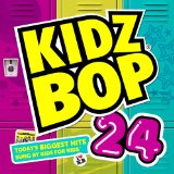 Kidz Bop 23 Lyrics Kidz Bop Kids