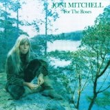 For The Roses Lyrics Mitchell Joni