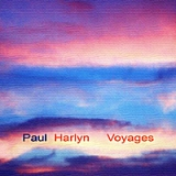 Voyages Lyrics Paul Harlyn