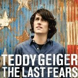 The Last Fears Lyrics Teddy Geiger