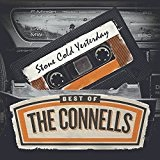 Stone Cold Yesterday: Best Of The Connells Lyrics The Connells