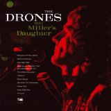 The Miller's Daughter Lyrics The Drones