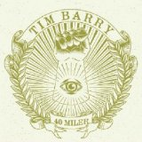 40 Miler Lyrics Tim Barry
