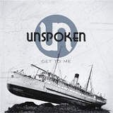 Get to Me (EP) Lyrics Unspoken