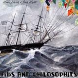 Fibs And Philosophie Lyrics Zachary Schwartz & Stephen Lightle