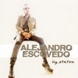 Big Station Lyrics Alejandro Escovedo