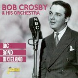 Miscellaneous Lyrics Bob Crosby