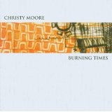 Burning Times Lyrics Christy Moore