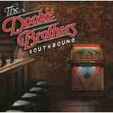 Southbound  Lyrics Doobie Brothers