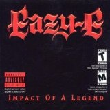 Impact Of A Legend Lyrics Eazy-E