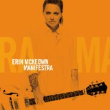 Manifestra Lyrics Erin McKeown