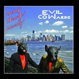 Moving Through Security Lyrics Evil Cowards