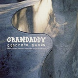 Concrete Dunes Lyrics Grandaddy