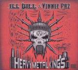 Heavy Metal Kings Lyrics Ill Bill