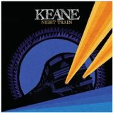 Night Train Lyrics Keane