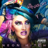 Anarchy Lyrics Neon Hitch