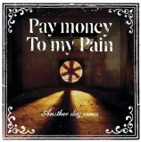 Another Day Comes Lyrics Pay Money To My Pain