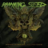 Doomed To Destroy, Destined To Die Lyrics Ramming Speed