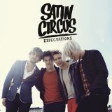 Expectations Lyrics Satin Circus