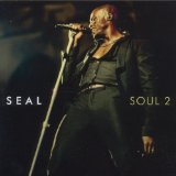 Soul 2 Lyrics Seal