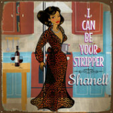 I Can Be Your Stripper (Single) Lyrics Shanell