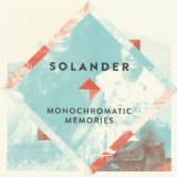 Monochromatic Memories Lyrics Solander