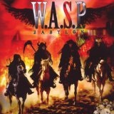 Babylon Lyrics W.A.S.P.