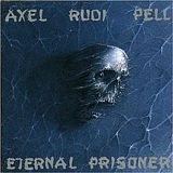 Eternal Prisoner Lyrics Axel Rudi Pell