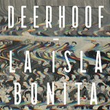 Isla Bonita Lyrics Deerhoof