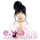 E. Via A.K.A. Happy E. Vil Lyrics E.via