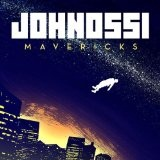 Mavericks Lyrics Johnossi