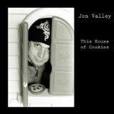 This House of Cookies Lyrics Jon Valley