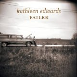 Failer Lyrics Kathleen Edwards