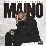 The Day After Tomorrow Lyrics Maino