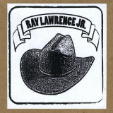 Raw and Unplugged Lyrics Ray Lawrence Jr.