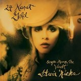 24 Karat Gold - Songs From The Vault Lyrics Stevie Nicks
