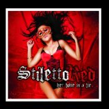 Her Love Is a Lie Lyrics Stiletto Red