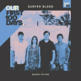 Bacon Frying (Single) Lyrics Surfer Blood