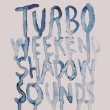 Shadow Sounds Lyrics Turboweekend